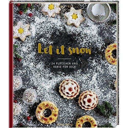 Agnes Prus - Let it snow: 24 Plätzchen und Kekse für dich - Preis vom 06.05.2021 04:54:26 h
