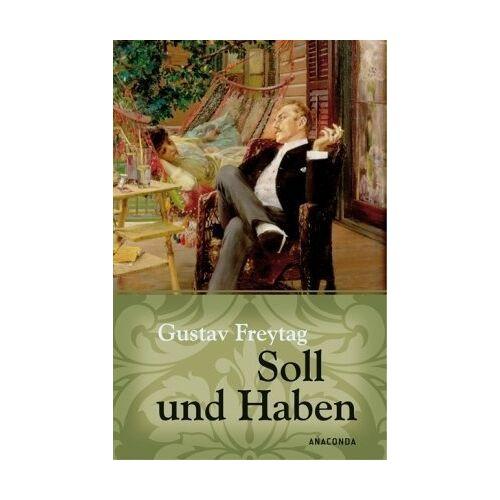 Gustav Freytag - Soll und Haben - Preis vom 16.04.2021 04:54:32 h