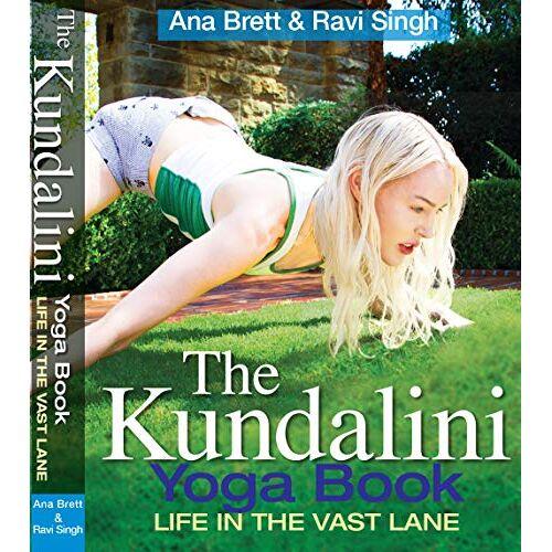 Ana Brett - The Kundalini Yoga Book - Preis vom 05.03.2021 05:56:49 h