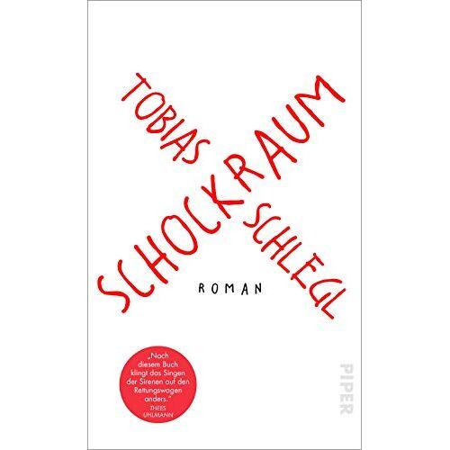 Tobias Schlegl - Schockraum: Roman - Preis vom 27.02.2021 06:04:24 h