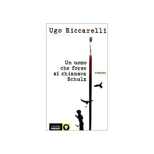 Ugo Riccarelli - Uomo Che Forse Si Chiamava Schulz - Preis vom 11.04.2021 04:47:53 h