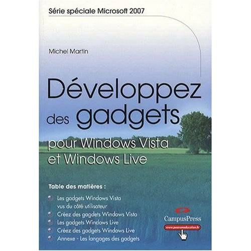 Michel Martin - DEVELOPPEZ DES GADGETS POUR WINDOWS VISTA ET WINDOWS LIVE (SERIE SPECIALE MS 2007) - Preis vom 27.02.2021 06:04:24 h