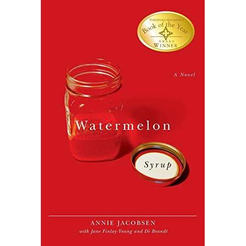 Annie Jacobsen - Watermelon Syrup: A Novel (Life Writing Series, Band 23) - Preis vom 18.04.2021 04:52:10 h