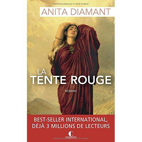 Anita Diamant - La tente rouge - Preis vom 14.01.2021 05:56:14 h