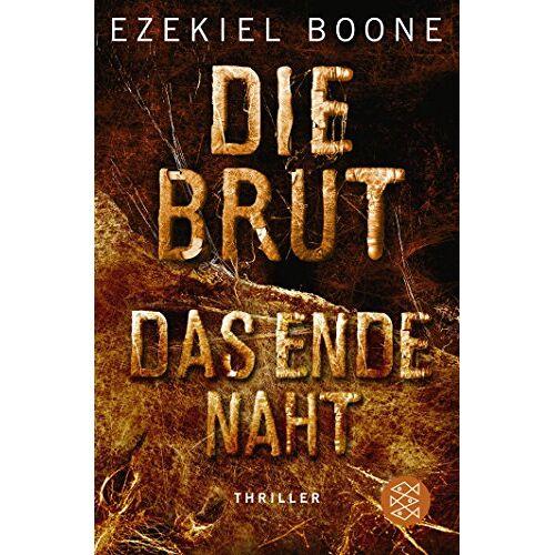Ezekiel Boone - Die Brut - Das Ende naht - Preis vom 21.04.2021 04:48:01 h
