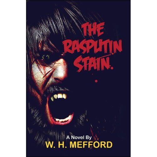 Mefford, W. H. - The Rasputin Stain - Preis vom 10.05.2021 04:48:42 h