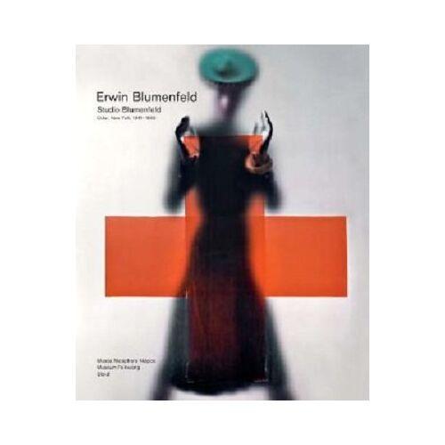 Nadia Blumenfeld Charbit - Erwin Blumenfeld. Studio Blumenfeld, Color, New York, 1941-1960 - Preis vom 25.02.2021 06:08:03 h