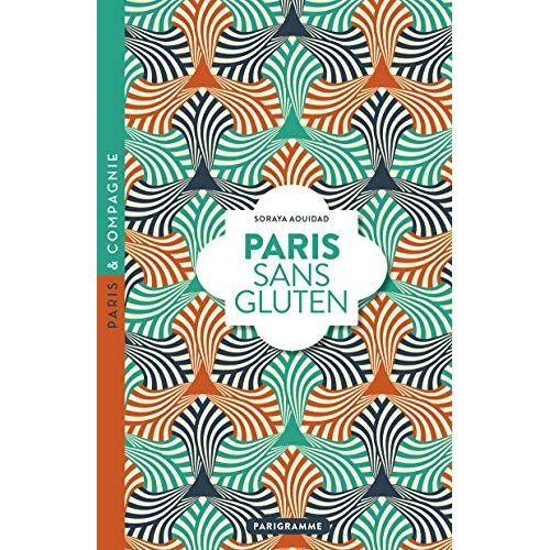 - Paris sans gluten - Preis vom 19.10.2020 04:51:53 h