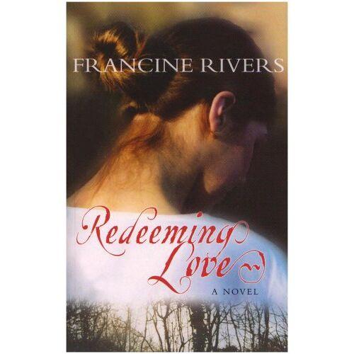Francine Rivers - Redeeming Love - Preis vom 20.10.2020 04:55:35 h