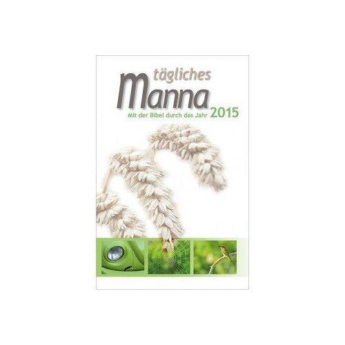 Tägliches Manna - Tägliches Manna 2015 - Preis vom 05.09.2020 04:49:05 h