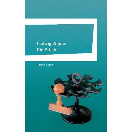 Ludwig Winder - Die Pflicht - Preis vom 18.04.2021 04:52:10 h