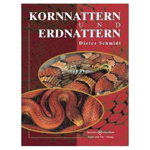 Dieter Schmidt - Kornnattern und Erdnattern - Preis vom 20.10.2020 04:55:35 h