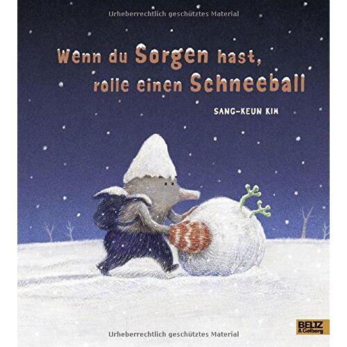 Sang-Keun Kim - Wenn du Sorgen hast, rolle einen Schneeball - Preis vom 22.02.2021 05:57:04 h