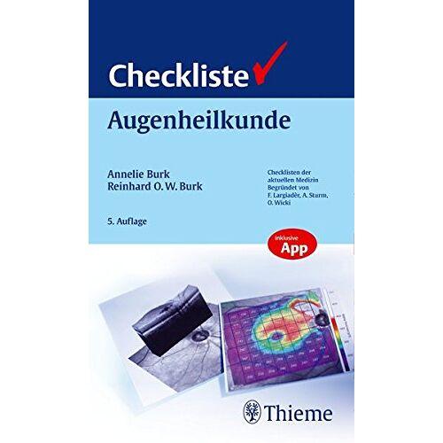 Annelie Burk - Checkliste Augenheilkunde (Reihe, CHECKLISTEN MEDIZIN) - Preis vom 15.05.2021 04:43:31 h