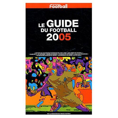 France Football - Le guide du Football (C-Levy Aut.Diff) - Preis vom 24.01.2021 06:07:55 h