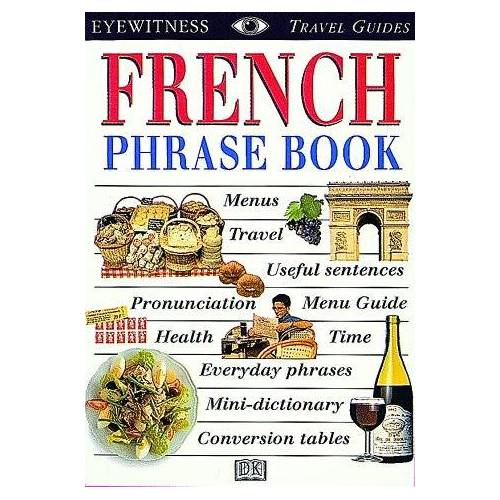 DK Publishing - French Phrase Book (EW Travel Guide Phrase Books) - Preis vom 09.07.2020 04:57:14 h