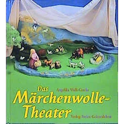 Angelika Wolk-Gerche - Das Märchenwolle-Theater: Fantasievolle Stücke für Kinder - Preis vom 19.02.2020 05:56:11 h