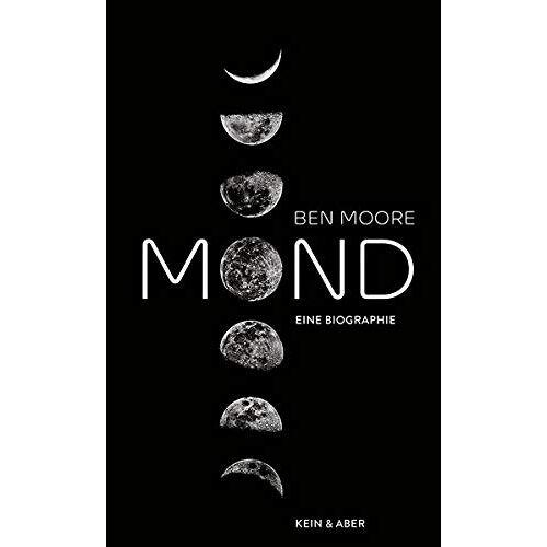 Ben Moore - Mond: Eine Biografie - Preis vom 06.04.2020 04:59:29 h