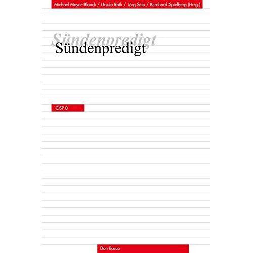 Michael Meyer-Blanck - Sündenpredigt (Ökumenische Studien zur Predigt) - Preis vom 24.02.2021 06:00:20 h
