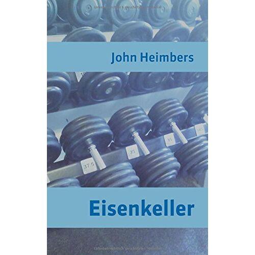 John Heimbers - Eisenkeller - Preis vom 16.04.2021 04:54:32 h
