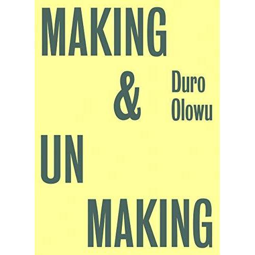 Glenn Ligon - Making & Unmaking - Preis vom 20.10.2020 04:55:35 h