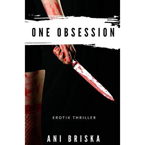 Ani Briska - One Obsession - Preis vom 05.09.2020 04:49:05 h