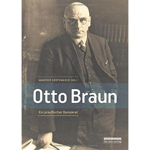 Manfred Görtemaker - Otto Braun - Preis vom 21.10.2020 04:49:09 h