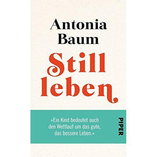 Antonia Baum - Stillleben - Preis vom 20.10.2020 04:55:35 h