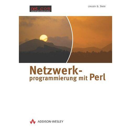 Stein, Lincoln D. - Netzwerkprogrammierung mit Perl . (net.com) - Preis vom 26.09.2020 04:48:19 h