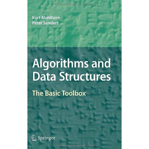 Kurt Mehlhorn - Algorithms and Data Structures: The Basic Toolbox - Preis vom 18.10.2020 04:52:00 h