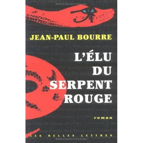 Jean-Paul Bourre - L'élu du serpent rouge - Preis vom 05.03.2021 05:56:49 h