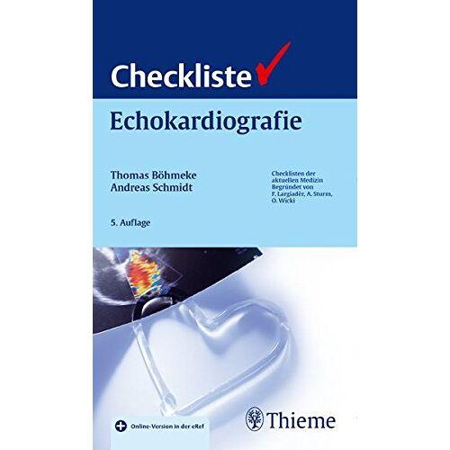 Thomas Böhmeke - Checkliste Echokardiografie (Reihe, CHECKLISTEN MEDIZIN) - Preis vom 09.04.2020 04:56:59 h