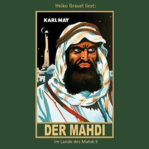 Karl May - Der Mahdi: Im Lande des Mahdi II, mp3-Hörbuch, Band 17 der Gesammelten Werke (Karl Mays Gesammelte Werke) - Preis vom 03.05.2021 04:57:00 h