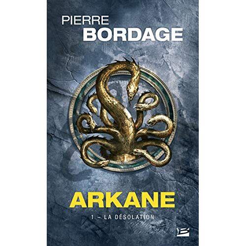 - Arkane, T1 : La Désolation (Arkane, 1) - Preis vom 12.04.2021 04:50:28 h