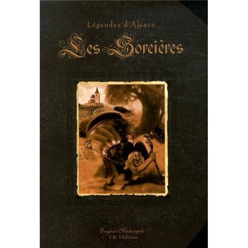 Eugène Santangelo - Les sorcières : Légendes d'Alsace - Preis vom 05.05.2021 04:54:13 h