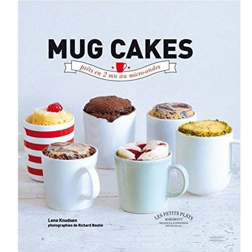Lene Knudsen - Mug cakes : Les gâteaux fondants et moelleux prêts en 5 minutes chrono - Preis vom 21.01.2021 06:07:38 h