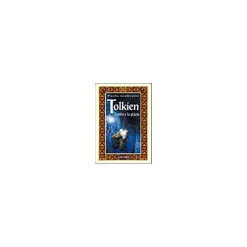 Gulisano Paolo - Tolkien: Il Mito E La Grazia - Preis vom 17.04.2021 04:51:59 h
