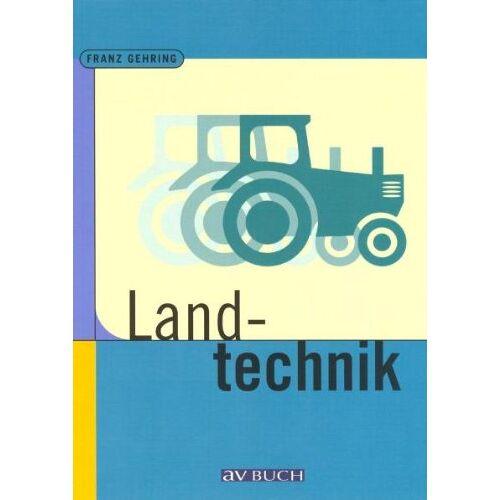 Franz Gehring - Landtechnik für Schule und Praxis - Preis vom 23.02.2021 06:05:19 h