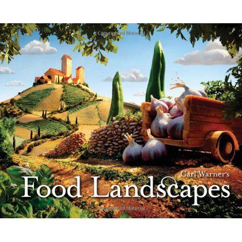 Carl Warner - Carl Warner's Food Landscapes - Preis vom 08.05.2021 04:52:27 h