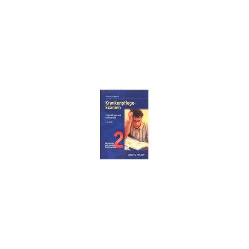 Michael Hillebrand - Krankenpflege-Examen, Bd.2, Allgemeine und spezielle Krankenpflege - Preis vom 12.04.2021 04:50:28 h