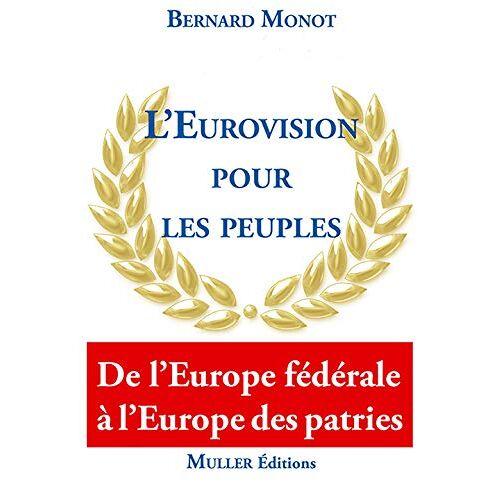 - L'Eurovision pour les peuples - Preis vom 31.03.2020 04:56:10 h