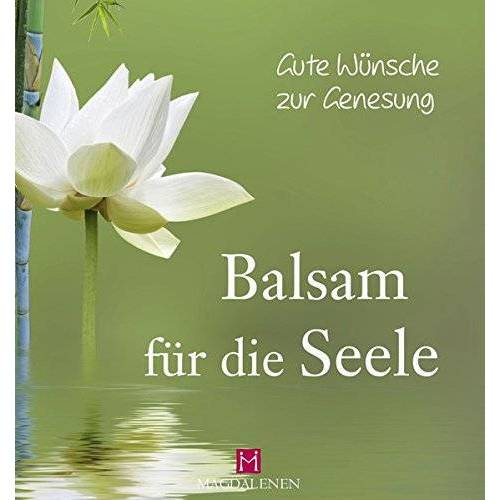 Martina Jung - Gute Wünsche zur Genesung - Balsam für die Seele - Preis vom 04.09.2020 04:54:27 h