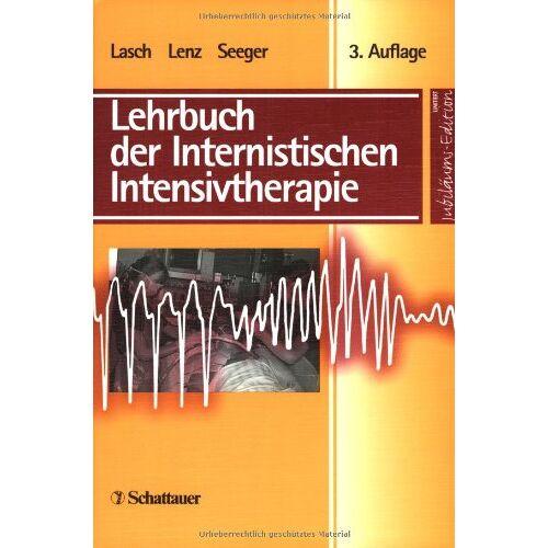 Hanns-Gotthard Lasch - Lehrbuch der Internistischen Intensivtherapie, Sonderausgabe - Preis vom 11.05.2021 04:49:30 h
