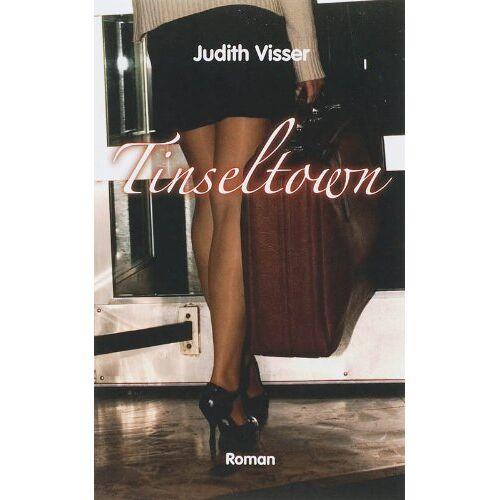 J. Visser - Tinseltown / druk 1 - Preis vom 23.10.2020 04:53:05 h