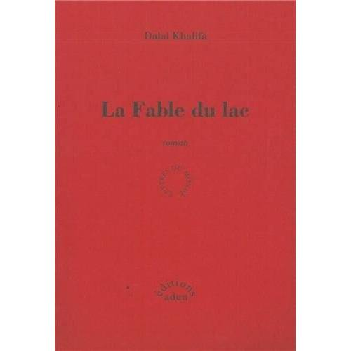 Dalal Khalifa - La Fable du lac - Preis vom 19.01.2021 06:03:31 h