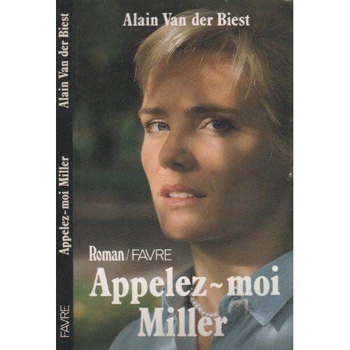 Appelez-Moi Miller ! - Appelez-moi miller - Preis vom 16.04.2021 04:54:32 h