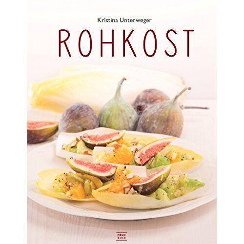 Kristina Unterweger - Rohkost: Einfach vegan genießen, das Raw-Food Kochbuch - Preis vom 07.03.2021 06:00:26 h