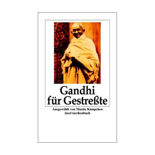 Mahatma Gandhi - Gandhi für Gestreßte (insel taschenbuch) - Preis vom 21.01.2020 05:59:58 h
