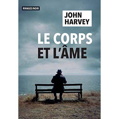 - Le corps et l'âme (Rivages Noir) - Preis vom 14.04.2021 04:53:30 h