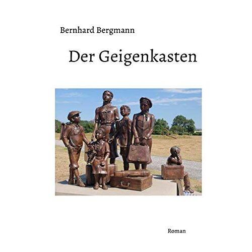 Bernhard Bergmann - Der Geigenkasten: Roman - Preis vom 20.10.2020 04:55:35 h